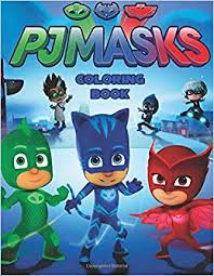 Pj Masks Coloring Book Activity Book For Kids And Adults 40