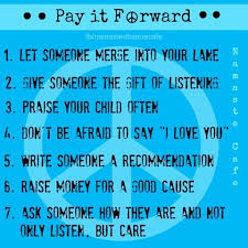 Pay It Forward Quotes Fascinating Inspirational Picture Quotes Pay It Forward
