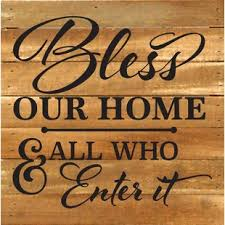 bless our home textual art plaque on allah bless this home wall art with bless our home wall art wayfair