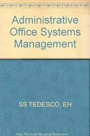 Administrative Office Systems Management: Tedesco, Eleanor Hollis ...