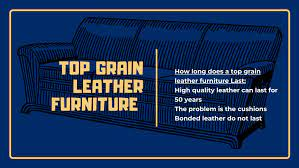 top grain leather furniture how long