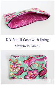 diy pencil case with lining great sewing tutorial for beginners