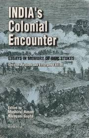 s colonial encounter essays in memory of  9788173045363 s colonial encounter essays in memory of eric stokes second revised and