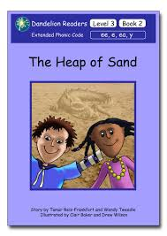 dandelion readers level 3 book 2 the heap of sand sequence ee e ea y