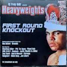 Heavyweights: First Round KO