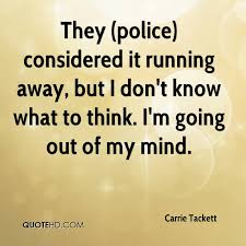 Running Away Quotes Gorgeous Carrie Tackett Quotes QuoteHD