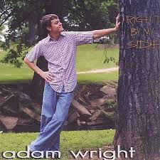 Adam Wright: Right By My Side (CD) – jpc - 0634479430831