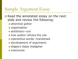 argument essay the art of persuasion arguable or not arguable 10 sample argument essay iuml129deg the annotated