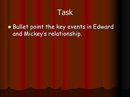 blood brothers essay ppt video online  4 task bullet point the key events in edward and mickey s relationship