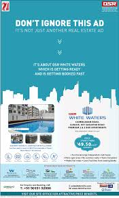 Real Estate Ad Dsr Infrastructure Pvt Ltd Dont Ignore This Ad Its Not Just