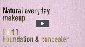 The Makeup Chic: Foundation & Concealer for a Natural Everyday Look on Vimeo