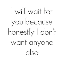 Waiting For Love Quotes Extraordinary Quote Wait For Love