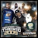 Thrower Than Throwed 2009