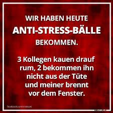 Wir Haben Heute Anti Stress Bälle Bekommen Meiner Brennt Vor Dem