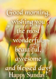 Happy Sunday Good Morning Quotes Best Of Beautiful Sunday Morning Quotes WeNeedFun