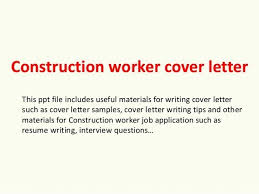 Construction Worker Cover Letter Examples Construction Worker Cover Letter Assistant Estimator Cover Letter