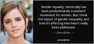 Gender Equality Quotes Best TOP 48 GENDER INEQUALITY QUOTES AZ Quotes