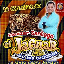La Castigadora by El Jaguar de Los Teclados Eleazar Santiago on ...