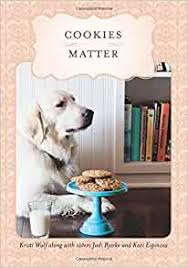 Amazon.com: Cookies Matter: Delicious Crumbs of Food, Family & Friends  (9781501082719): Espinosa, Kari, Wolf, Kristi, Bjerke, Jodi: Books