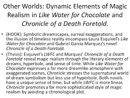 oh joy it s time to learn about chronological organization  other worlds dynamic elements of magic realism in like water for chocolate and chronicle of