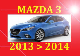 ►►► 2013 2014 mazda 3 mazda3 service repair wiring wor 2013 2014 mazda 3 mazda3 service repair wiring workshop bodyshop manual pdf