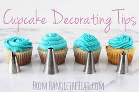 Cupcake Decorating Tips With Video Handle The Heat