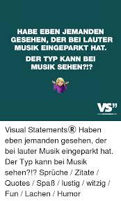 Habe Eben Jemanden Gesehen Der Bei Lauter Musik Eingeparkt Hat Der