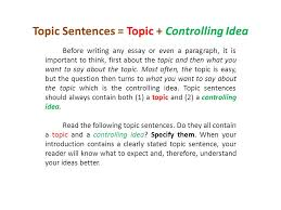 topic sentences topic controlling idea ppt video online  topic sentences topic controlling idea