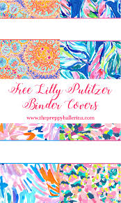 Lilly Pulitzer Binder Covers 2017 Free Cute Printable Binder Covers