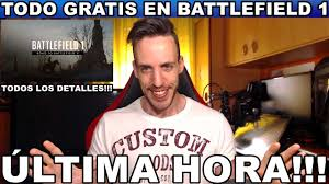 ¡¡¡TODO GRATIS EN BATTLEFIELD 1!!! Noticias - Ps4 - Xbox One ...