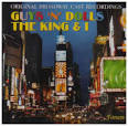 Guys and Dolls/The King and I: Original Broadway Casts