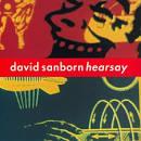 Hearsay album by David Sanborn