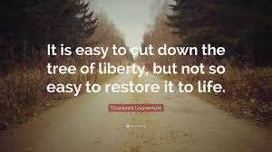 Toussaint Louverture Famous Quotes