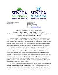 seneca resorts s ounce blockbuster summer enternment schedule by seneca s issuu