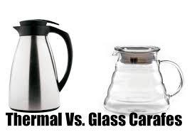 thermal vs glass carafe