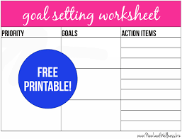 Free Printable Goal Setting Worksheet And Instructions – New Leaf ...