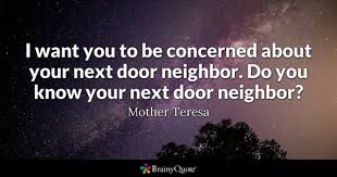 Dumb Christian Quotes Best of Neighbor Quotes BrainyQuote