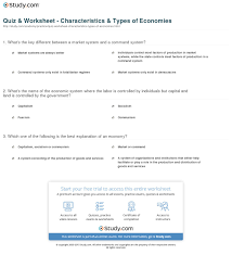 quiz worksheet characteristics types of economies com what s the of the economic system where the labor is controlled by individuals but capital and land is controlled by the government