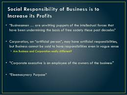 comm c social responsibility of business is to increase its profi  comm 486c social responsibility of business is to increase its profits milton friedman and the critique