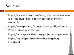 burj khalifa project management ppt video online  sources ukessays com essays economics analys