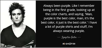 Just For Men Color Chart Synyster Gates Quote Always Been Purple Like I Remember