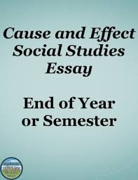 end of year cause and effect essay by stephanie s history store tpt end of year cause and effect essay