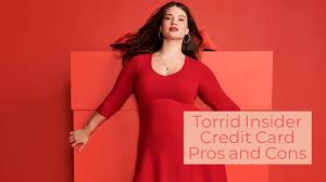 $25 torrid cash (the new haute cash) for every $50 spent special birthday gift access to dedicated customer service line free standard shipping* free returns** exclusive events Pros And Cons To Becoming A Torrid Insider Credit Card Holder Couponcause Com