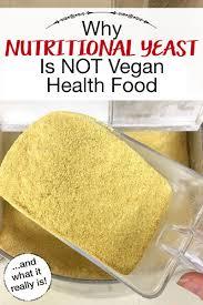 nutritional yeast dangers it s not