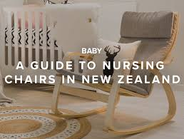 a guide to nursing chairs in new zealand mocka nz