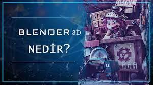 Blender 3D Nedir? - Blender Eğitim #1 - YouTube