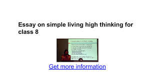 essay on simple living high thinking for class google docs
