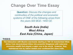 the continuity and change over time essay the big picture the question discuss the changes and continuities of the political and economic systems of one of