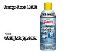 garage door lubeBlaster Chemical Company 9 3 Oz Garage Dr Lube  YouTube