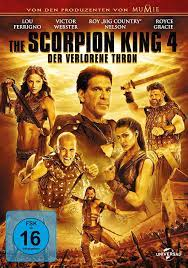 The Scorpion King 4 - Der verlorene Thron: Amazon.de: Billy Zane, Royce  Gracie, Ron Perlman, Victor Webster, Eve Torres, Roy Nelson, Lou Ferrigno,  Leigh Gill, Will Kemp, Rutger Hauer, Ian Whyte, Rodger